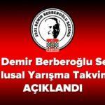2021 Demir Berberoğlu Sezonu Yarışma Takvimi Açıklandı